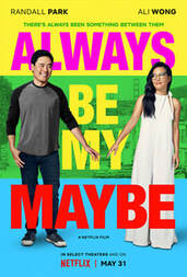 Best Netflix Movies NZ - always be my maybe